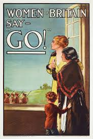 "World War 1 Poster. ""Women Say Go""."